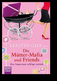 Cover von 'Die Mütter-Mafia und Friends'