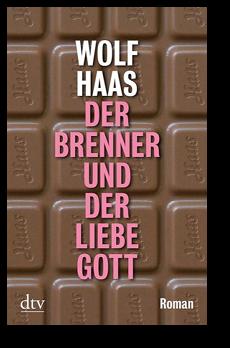 Cover: Wolf Haas - Der Brenner und der liebe Gott