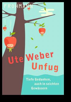 Cover: Unfug von Ute Weber