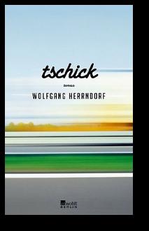 Cover: Tschick von Wolfgang Herrndorf