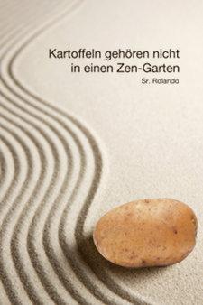 Cover: Kartoffeln gehören nicht in einen Zen-Garten