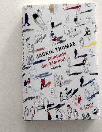Jackie Thomae: Momente der Klarheit