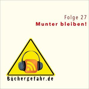 Folge 27: Munter bleiben!