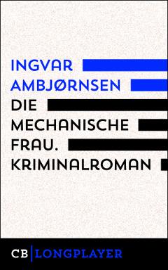 Die mechanische Frau von Ingvar Ambjørnsen