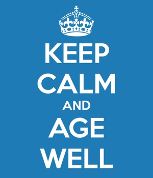 Keep Calm and Age Well