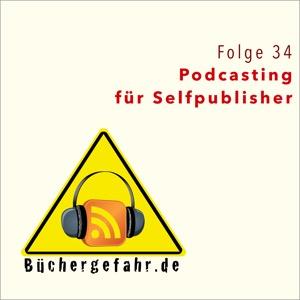 Folge 34: Podcasting für Selfpublisher