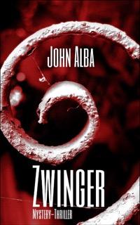 John Alba: Zwinger