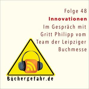 Folge 48 der Büchergefahr zu Innovationen auf der Buchmesse