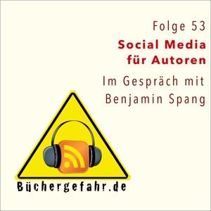 In Folge 55 der Büchergefahr reden wir über Social-Media-Aktivitäten für Autoren