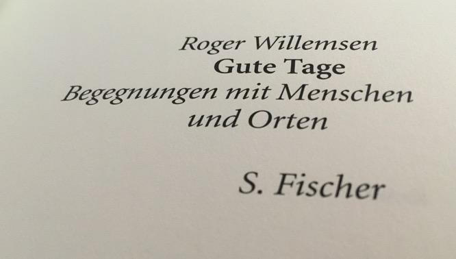 Roger Willemsen: Gute Tage
