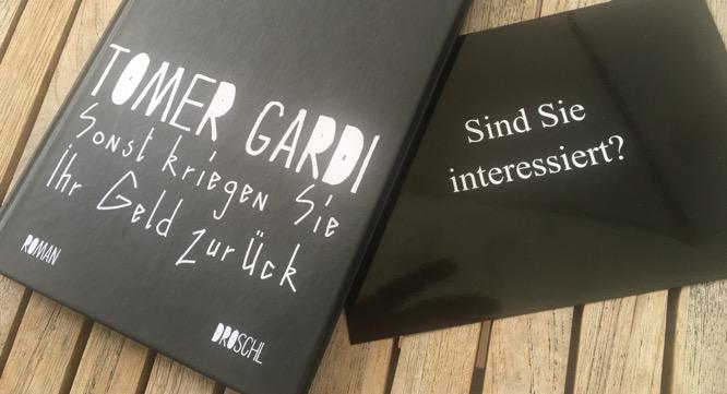 Tomer Gardi: Sonst kriegen Sie Ihr Geld zurück